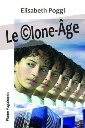 1ère de couverture du roman Le Clone Âge. L'image a été réalisée par l'auteure, Elisabeth Poggi.