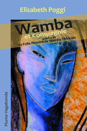 1ère de couverture de Wamba et Compagnie. L'image est un tableau de l'auteure, Elisabeth Poggi.