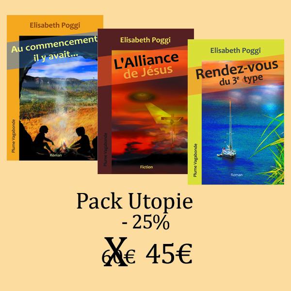 """Ce pack Utopie regroupe les romans """"Au Commencement il y avait..."""", """"L'Alliance de Jésus"""" et """"Rendez-vous du 3ème type"""""""